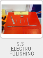 S.S. Electropolishing